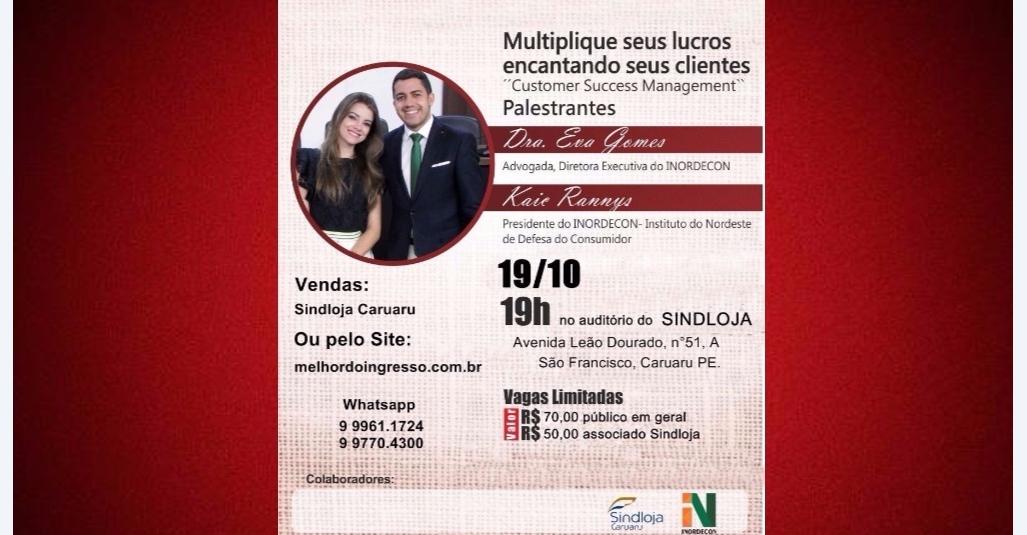 Sindloja Caruaru e Inordecon promovem palestra sobre as relações de consumo entre consumidores e fornecedores