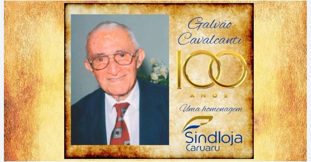 Homenagem aos 100 anos de nascimento de Galvão Cavalcanti