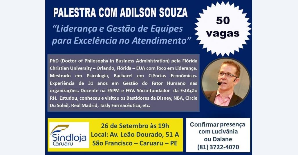 Sindloja Caruaru realiza palestra com professor Adilson Souza sobre liderança e gestão